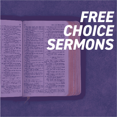 Free Choice Sermons